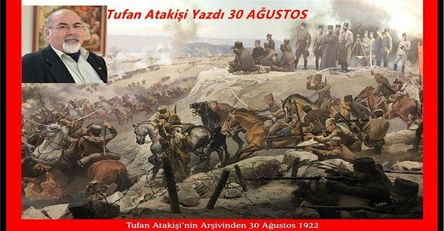 26 Ağustos Şahlanış -30 Ağustos 1922 Zafer Bayramı Süreci