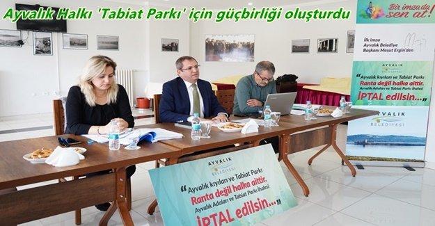 Ayvalık Halkı, 'Tabiat Parkı'ma dokunma