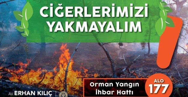 """Başkan Kılıç'tan yangın uyarısı: """"2 saatlik keyif, 20 yıla mâl olmasın"""""""