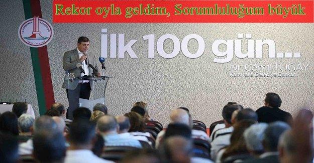 """Başkan Tugay'dan """"İlk 100 Gün"""" raporu!"""