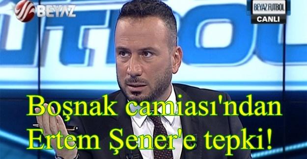 Boşnaklardan, Ertem Şener'e 'Rasim Ozan Kütahyalı' tepkisi