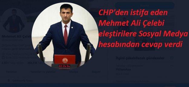 CHP'den istifa eden İzmir Milletvekili Çelebi'den eleştirilere cevap