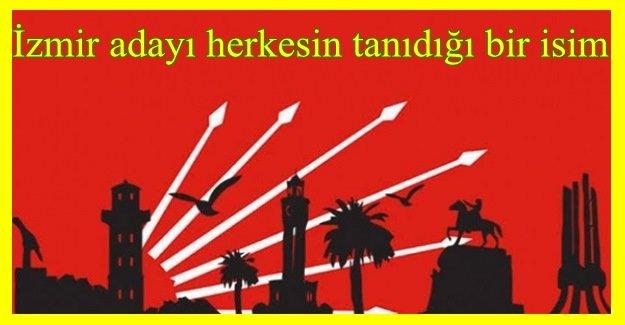 CHP'den 'İzmir adayı' açıklaması: Herkesin tanıdığı bir isim...