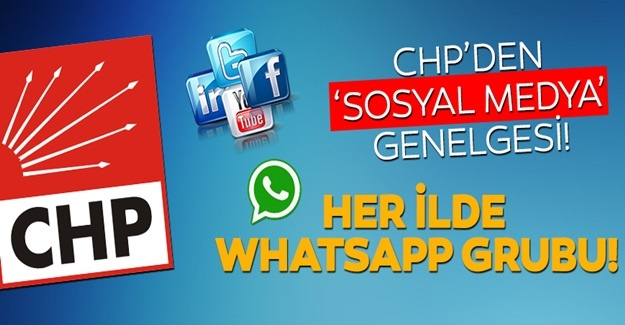 CHP'den sosyal medya genelgesi