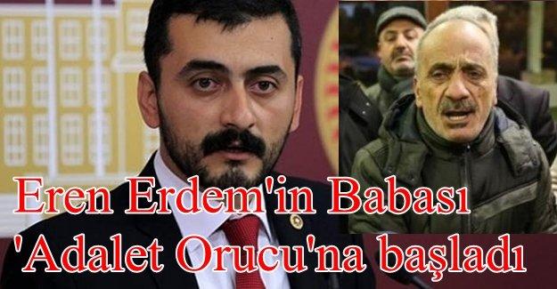 Eren Erdem'in babasından çağrı