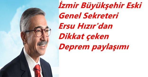 Ersu Hızır; Geçmiş Olsun İzmir