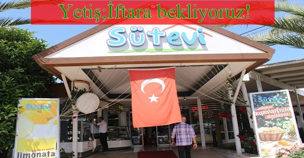 İFTAR 'SAKIPAĞA SÜTEVİ'NDE AÇILIR