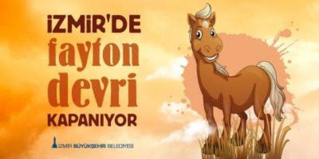 İZMİR'DE FAYTON DÖNEMİ KAPANDI