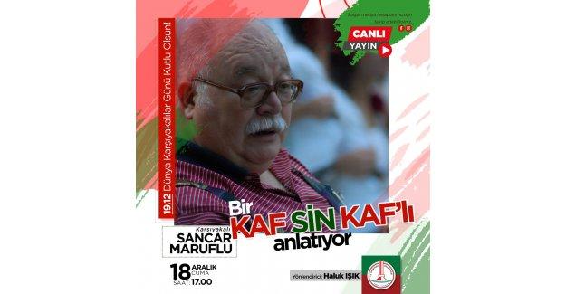 Karşıyaka'yı Sancar Maruflu anlatacak