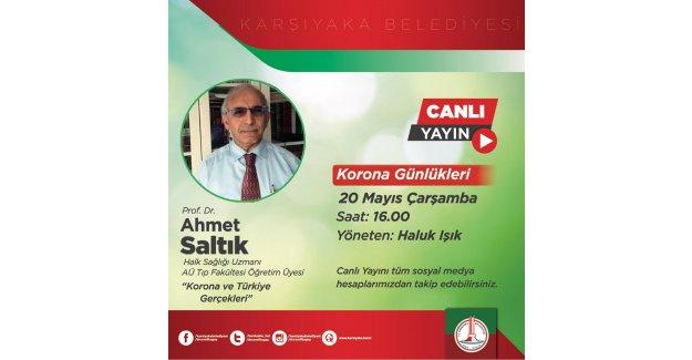 Korona Günlükleri Prof. Dr. Ahmet Saltık'ı ağırlıyor