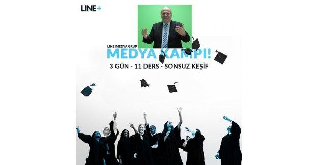 Line Medya Grup'ta Medya Kampı başlıyor