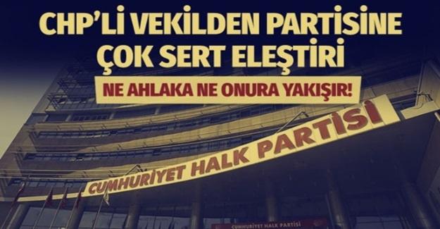 'NE AHLAKA NE ONURA NE DE CHP KÜLTÜRÜNE YAKIŞMADI'