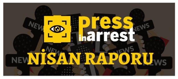 Press in Arrest - Nisan 2020 Basın Özgürlüğü Raporu