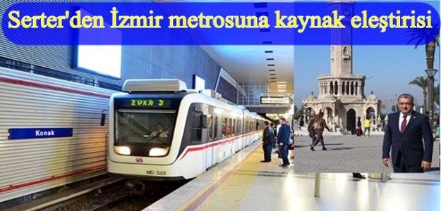 Serter : « AKP ve Zeybekci İzmir'i gözden çıkardı »