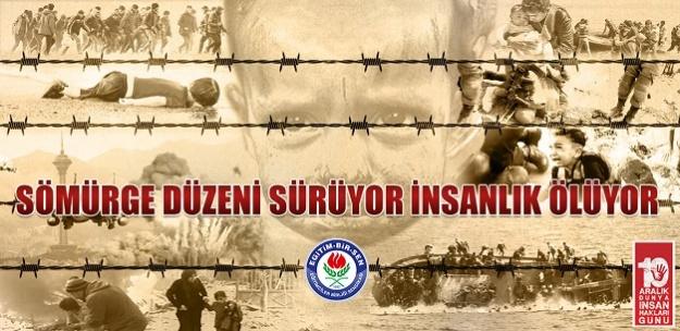 """""""SÖMÜRGE DÜZENİ SÜRÜYOR, İNSANLIK ÖLÜYOR"""""""