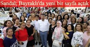 BAYRAKLI'YA HİZMETTE İLK 100 GÜN