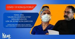 Kent A.Ş.'den önemli program; Uzm. Dr. Zeynep Altın Covid-19 sürecini değerlendirdi