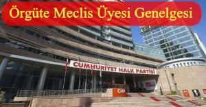 CHP YÖNETİMİNDEN ÖRGÜTLERE 'YENİ GENELGE'!