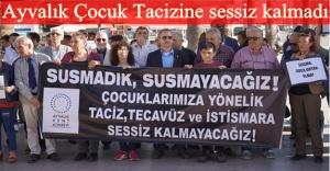 ÇOCUK TACİZ VE İSTİSMARI  AYVAKIL'TA PROTESTO EDİLDİ