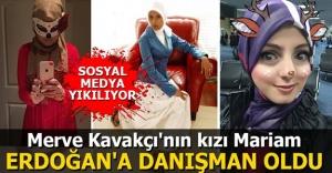 Erdoğan'ın yeni danışmanı Mariam Kavakçı kimdir?
