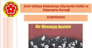 Gültepe Makedon Derneği'nden 'Bir Direnişin Destanı Yüceliciler' konulu konferans düzenliyor