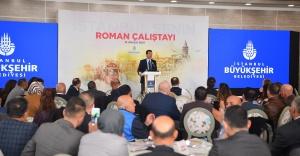 İstanbul Büyükşehir Belediye Başkanı Ekrem İmamoğlu Roman Çalıştayı Yaptı