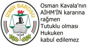 İzmir Barosu'ndan Osman Kavala Açıklaması
