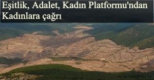 Kadınları Kaz Dağları İçin Seslerini Yükseltmeye çağırıyor