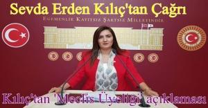 KILIÇ'TAN 'MECLİS ÜYELİĞİ' AÇIKLAMASI