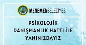 Menemen Belediyesi Psikolojik Danışmanlık Hattı'nı açtı