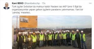 Sırbistan'da mahsur kalan 63 Türk işçi için Kani Beko'dan çağrı