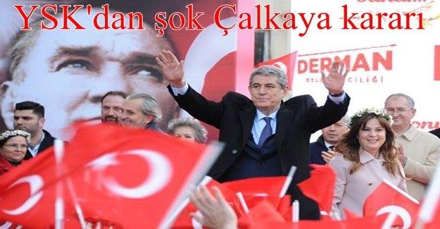 YSK'dan CHP İzmir'e şok haber! Çalkaya'nın adaylığı hakkında karar