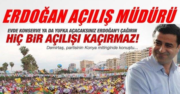 'Yufka açacaksanız Erdoğan'ı davet edin'