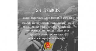 24 Temmuz Basın Özgürlüğü İçin Mücadele Günüdür