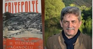 H.Yıldırım Ağanoğlu'ndan BOSNA-İSTANBUL YOLUNDA BİR SANCAK ŞEHRİ: PRİYEPOLYE