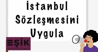 İstanbul Sözleşmesi'nden Çekilmek, Kadına Karşı Şiddeti Önleme Görevini Terk Etmektir!