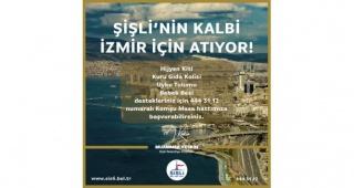 Şişli'nin kalbi İzmir için atıyor