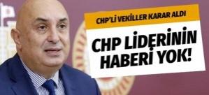 CHP GRUBUNDAN FLAŞ KARAR