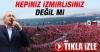 Kılıçdaroğlu İzmir#039;de