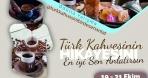 """Türk Kahvesini Bir de Sen Anlat"""" Yarışması"""